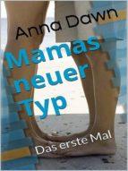 MAMAS NEUER TYP