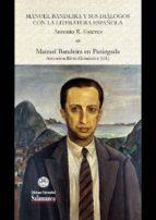 Manuel Bandeira y sus diálogos con la literatura española (ebook)