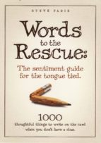 Words To The Rescue: The Sentiment Guide For The Tongue Tied (ebook)