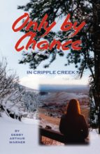 Only by Chance in Cripple Creek (ebook)