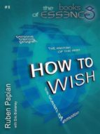 HOW TO WISH