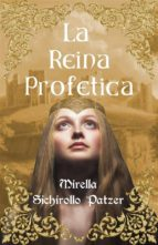 La Reina Profetica (ebook)