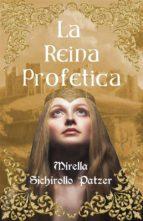 La Reina Profetica (ebook)