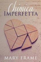 Chimica Imperfetta (ebook)