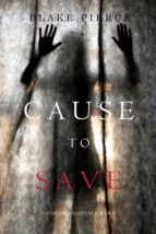 Cause to Save (An Avery Black Mystery—Book 5) (ebook)