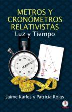 METROS Y CRONOMETROS RELATIVISTAS