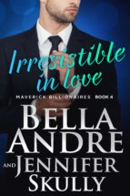 IRRESISTIBLE IN LOVE (THE MAVERICK BILLIONAIRES 4)