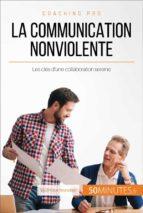 La Communication NonViolente en milieu professionnel (ebook)