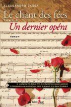 Le chant des fées, tome 2 : Un dernier opéra (ebook)