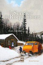 Le Sentier des Roquemont T1 (ebook)