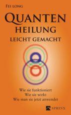 Quantenheilung leicht gemacht (ebook)