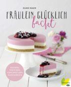 Fräulein Glücklich backt (ebook)