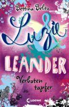 LUZIE & LEANDER 6 - VERBOTEN TAPFER