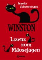 WINSTON 6 - LIZENZ ZUM MÄUSEJAGEN