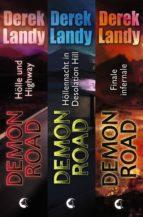 Demon Road - Die komplette Trilogie (ebook)