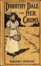 Dorothy Dale and Her Chums (ebook)