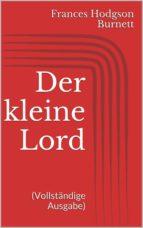 Der kleine Lord (Vollständige Ausgabe) (ebook)