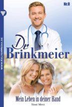 DR. BRINKMEIER 8 - ARZTROMAN