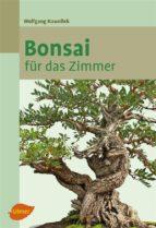 Bonsai für das Zimmer (ebook)