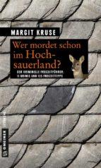 Wer mordet schon im Hochsauerland? (ebook)