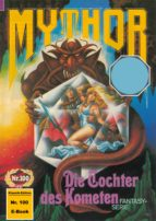 Mythor 100: Die Tochter des Kometen (ebook)