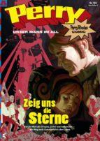 Perry - unser Mann im All 132: Zeig uns die Sterne (ebook)