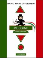 MESSIAH ... MONEY & MAYHEM