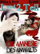 DIE AMNESIE DES ANWALTS 1. UND 2. TEIL