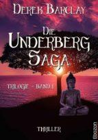 DIE UNDERBERG SAGA - BAND 1
