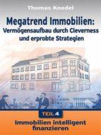 MEGATREND IMMOBILIEN - TEIL 4