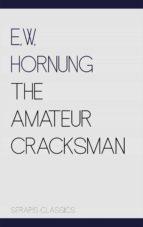 The Amateur Cracksman (Serapis Classics) (ebook)