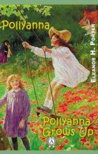 Pollyanna Pollyanna Grows Up (ebook)