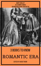 3 BOOKS TO KNOW ROMANTIC ERA