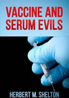Vaccine and Serum Evils (ebook)