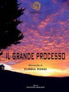 Il Grande Processo (ebook)