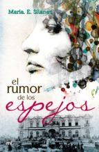 El rumor de los espejos (ebook)