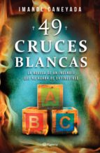 49 cruces blancas (ebook)