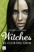 Witches 2. El club del Grim (ebook)