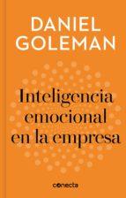 Inteligencia emocional en la empresa (Imprescindibles) (ebook)
