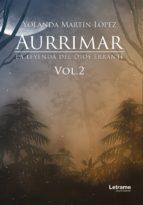 Aurrimar. La leyenda del Dios Errante Vol. 2 (ebook)