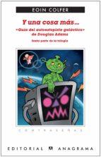 Y una cosa más... «Guía del autoestopista galáctico» (ebook)