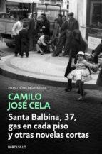 Santa Balbina, 37, gas en cada piso y otras novelas cortas (ebook)