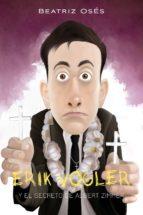 Erik Vogler 6: El secreto de Albert Zimmer (ebook)