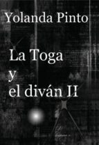 LA TOGA Y EL DIVÁN II (Los misteriosos nuevos casos de Alejandro) (ebook)