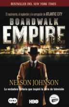 Boardwalk Empire. El nacimiento, el esplendor y la corrupción de Atlantic City (ebook)