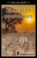 Kimberley, ciudad diamante (ebook)