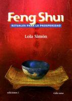 Feng shui, rituales para la prosperidad (ebook)