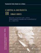 CARTAS A MURGUÍA II