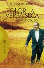 Olor a yerba seca (ebook)