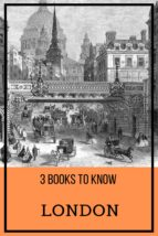 3 BOOKS TO KNOW: LONDON